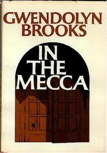 Gwendolyn Brooks's In the Mecca