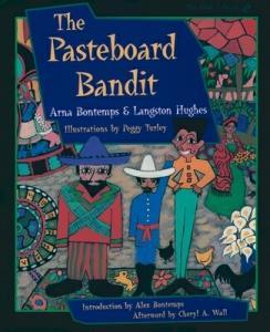 The Pasteboard Bandit by Arna Bontemps, Alex Bontemps, and Langston Hughes