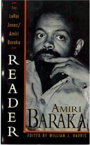 The LeRoi Jones/Amiri Baraka Reader