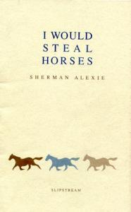 I Would Steal Horses